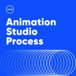 Pure Creative Animation Studio Process Blog Post